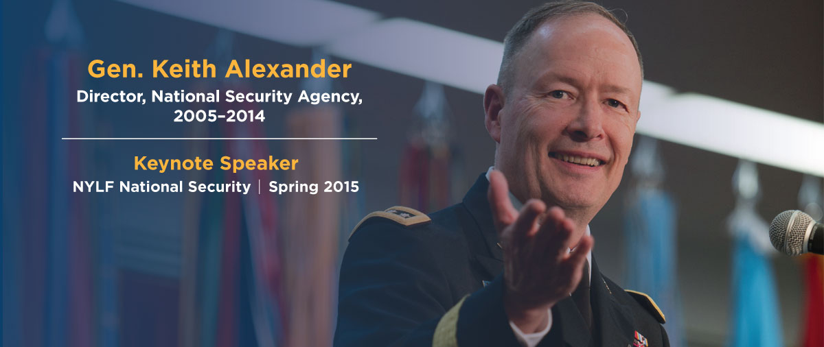 General Keith Alexander, Keynote Speaker NYLF National Security, Spring 2015